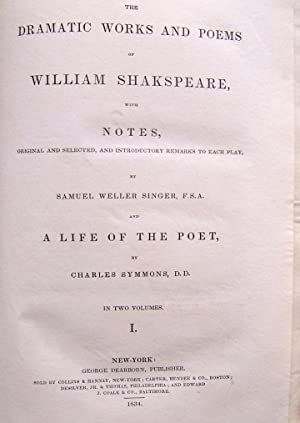 The Dramatic Works And Poems of William Shakspeare, with Notes, original and selected, and ...