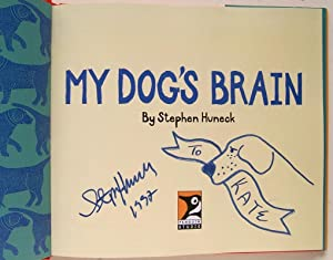 My Dog's Brain: Huneck, Stephen