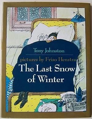 The Last Snow of Winter: Johnston, Tony
