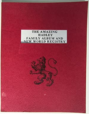 The Amazing Hadley Family Album And New World Registry: Taylor, Sharon (signed)