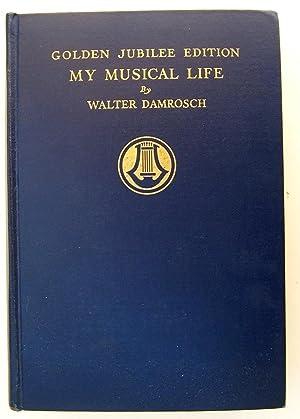My Musical Life: Damrosch, Walter (signed)