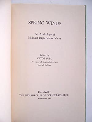 Spring Winds An Anthology of Midwest High School Verse: Tull, Clyde (Editor)