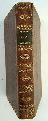 Beautés de l'histoire de la Hollande et des Pays-Bas; ou, époques historiques ...
