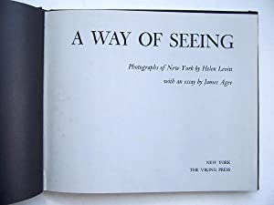 A Way of Seeing: Photographs of New York. With an Essay by James Agee.: Levitt, Helen. With an ...