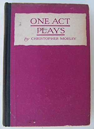 One Act Plays: Morley, Christopher