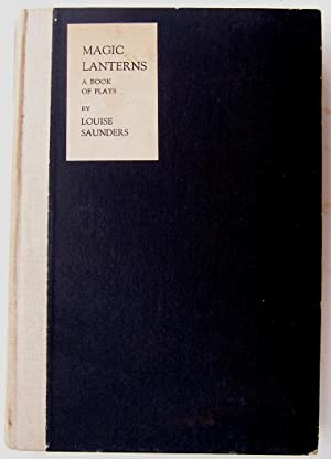 Magic Lanterns a Book of Plays: Sanders, Louise