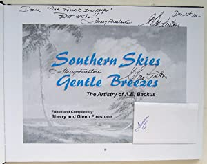 Southern Skies, Gentle Breezes: The Artistry Of A. E. Backus: Firestone, Sherry and Glen (signed 4 ...
