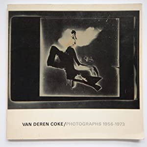 Van Deren Coke; Photographs 1956-1973.