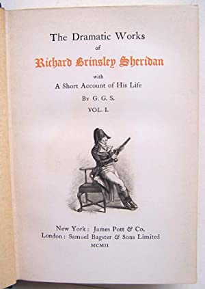 The Dramatic Works of Richard Brinsley Sheridan with a short account of his life by G. G. S. - in 2...