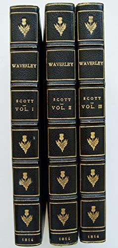 Waverley, or 'Tis Sixty Years Since. In Three volumes.: Scott, Sir Walter