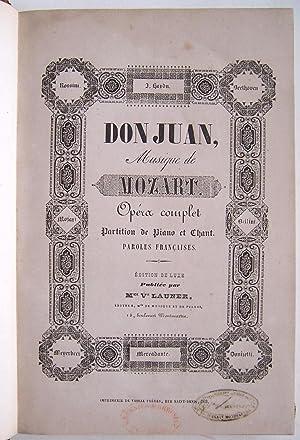 Don Juan, Musique De Mozart. Opera Complet Partition De Piano et Chant. Paroles Francaise.