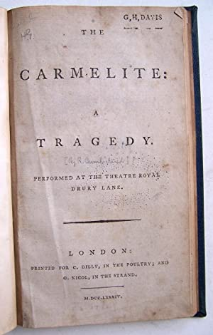 The Carmelite: A tragedy. Performed at the Theatre Royal Drury Lane.: Cumberland, Richard