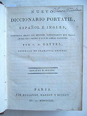 Nuevo Diccionario Portatil, Español é Inglés: C. M. Gattel