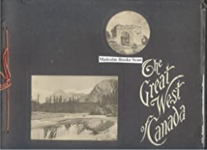 The Great West of Canada; British Columbia & Prairie Provinces