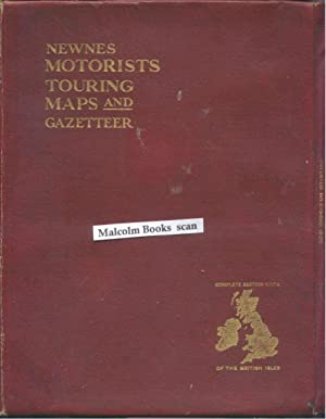 Newnes motorists touring maps and gazetteer. Complete section maps of the British Isles.