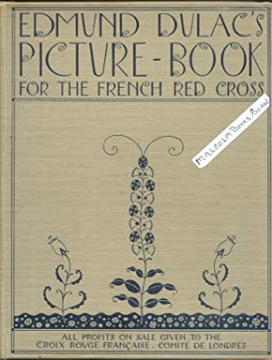Edmund Dulac's Picture-Book for the French Red: Dulac, Edmund Dulac