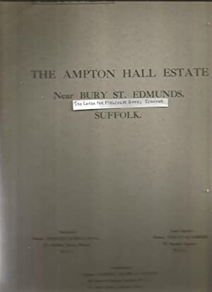1919 Auction catalogue with Map, The Ampton HallEstate near Bury St. Edmunds inc. villages of Amp...