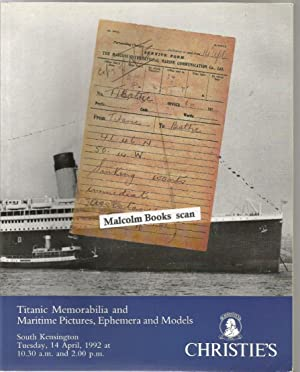 Titanic Memorabilia and Maritime Pictures, Ephemera and Models. Sale Catalogue Tuesday 14th April...