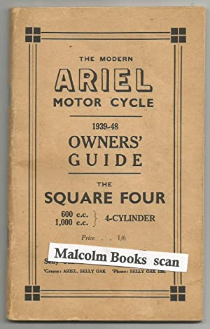 The Modern Ariel Motor Cycle 1939-48 Owners'