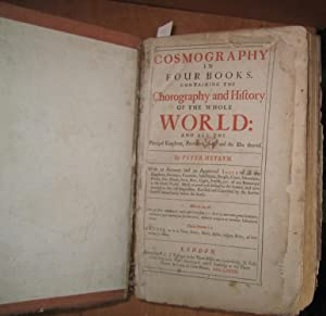 Cosmography in Four Books. Containing the Chorography and History of the Whole World: and all the...