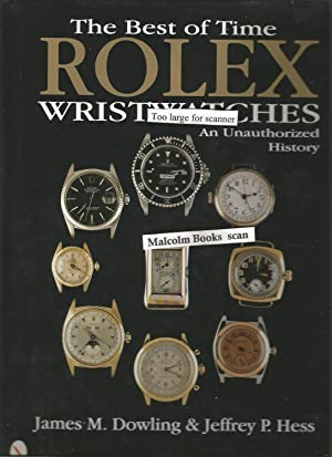 The Best of Time: Rolex Wristwatches : Dowling & Hess,