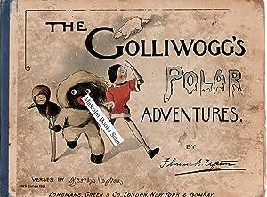 The Golliwogg s Polar Adventures: Upton, Bertha Upton