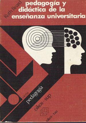 Pedagogía y didáctica de la enseñanza universitaria: Beard, Ruth