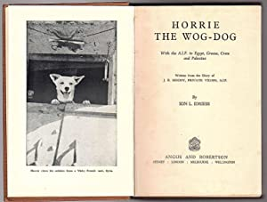 Horrie The Wog - Dog: With the: Ion L. Idriess