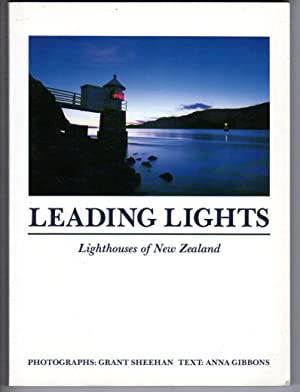 Leading lights: Lighthouses of New Zealand: Sheehan, Grant and