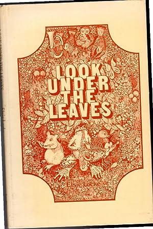 Look Under The Leaves: Elsie Locke