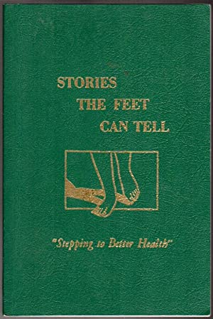 Stories The Feet Can Tell: Stepping To: Eunice D Ingham