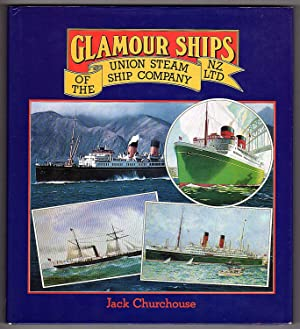 Glamour Ships of the Union Steam Ship: Jack Churchouse