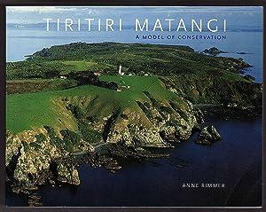 Tiritiri Matangi: A Model of Conservation: Anne Rimmer