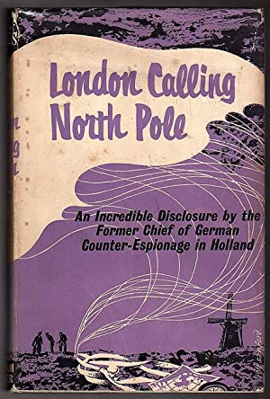 London Calling North Pole: H.J.Giskes