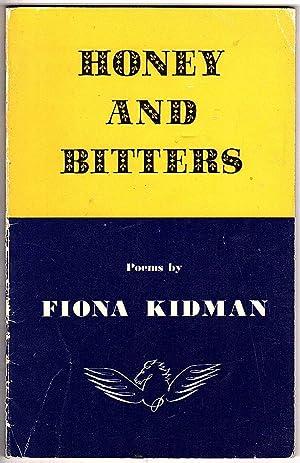 Honey And Bitters: Fiona Kidman