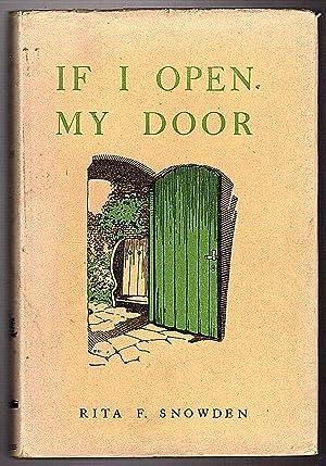 If I Open My Door.: Rita F. Snowden