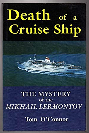"Death of a Cruise Ship : The: Tom O""Connor"