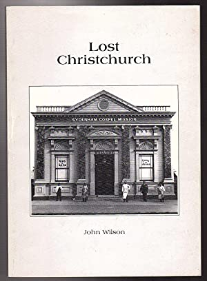 Lost Christchurch: John Wilson