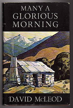 Many A Glorious Morning: McLeod David