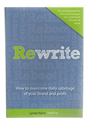 Rewrite: How to overcome daily sabotage of your brand and profit