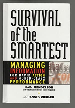 Survival of the Smartest: Managing Information for Rapid Action and World-Class Performance