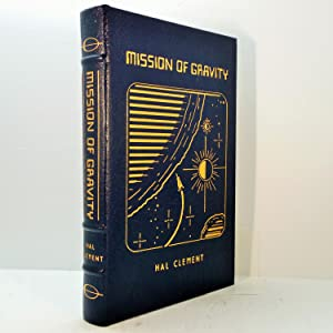 Mission Of Gravity - New, Fine, Limited Edition, Free USA Shipping.: Clement, Hal.