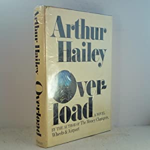Overload - New, Fine, Signed, First Printing, Free USA shipping: Hailey, Arthur