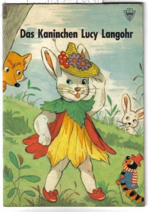Das Kaninchen Lucy Langohr: Lundberg, Lucy
