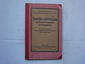 Familie Und Sippe Im Entwicklungsgang Der Menschheit.: Krische Paul Dr.