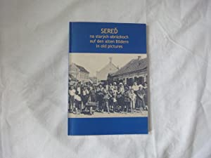 Sered Na Starých Obrázkoch (auf Den Alten Bildern, in Old Pictures): Petrovic, Matis,...