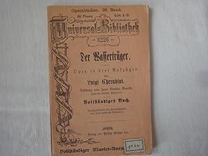 Der Wasserträger. Oper in Drei Aufzügen Von: Cherubini Luigi. Boully