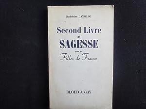 Second Livre De Sagesse Pour Les Filles: Danielou Madeleine
