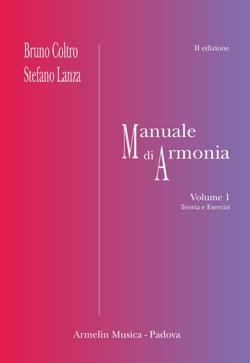 Manuale Teorico-Pratico di Armonia (Volume 1) (Italian Edition)