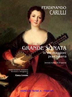 Grande Sonata in Do maggiore. SENZA NUMERO D'OPERA: Ferdinando Carulli